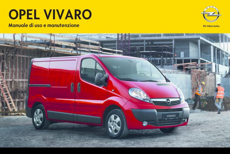Schemi Elettrici Opel Vivaro : Opel vivaro manuale d uso pagine