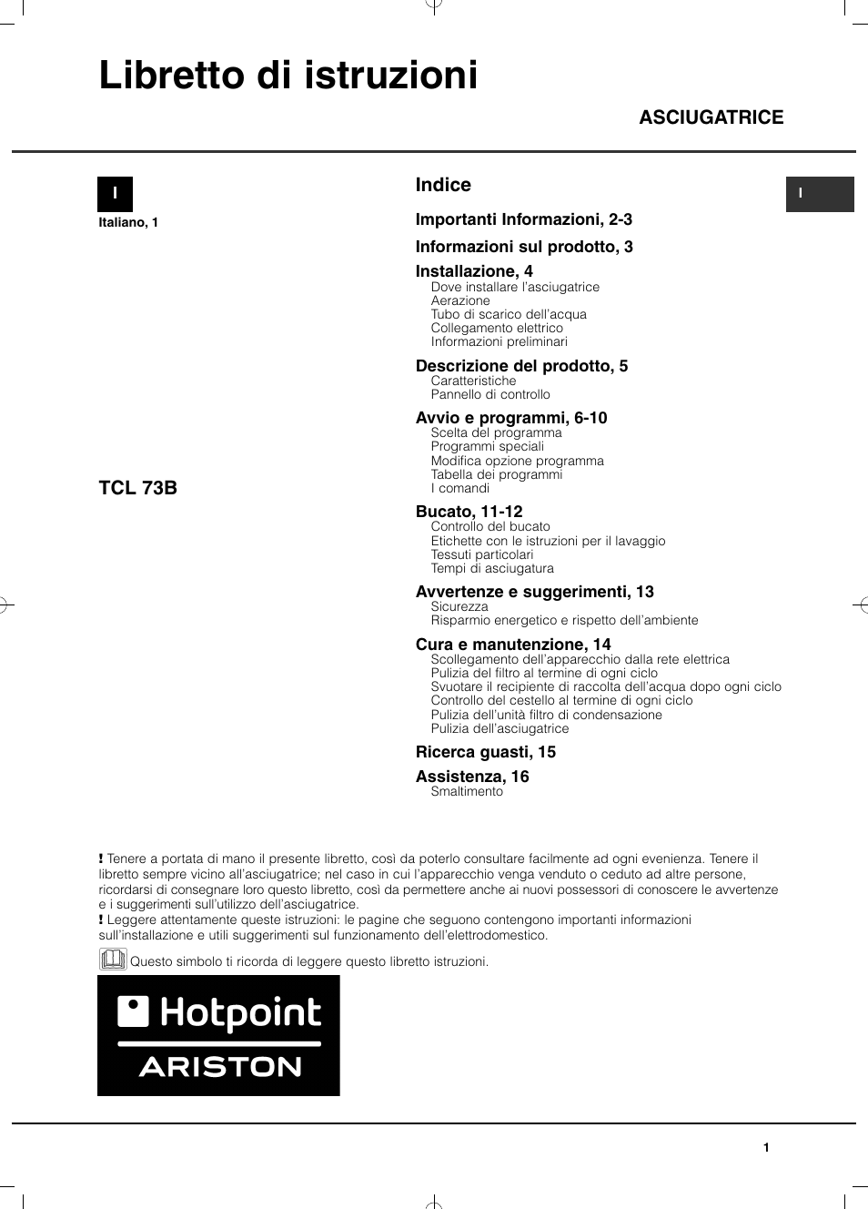 Hotpoint ariston tcl 73b 6p z it manuale d 39 uso pagine 16 for Caldaia ariston egis manuale d uso