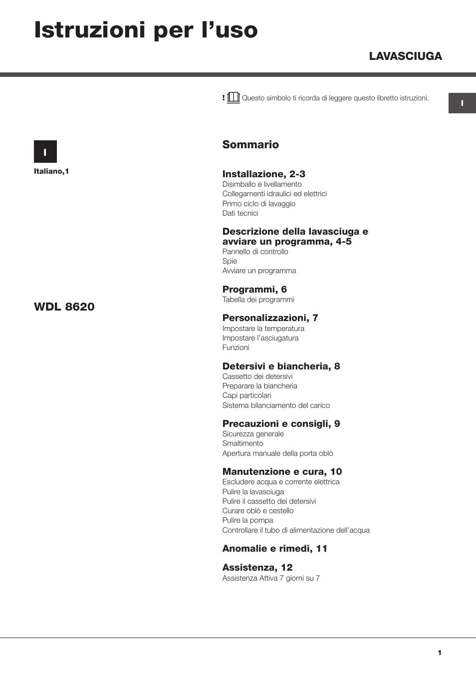 Hotpoint ariston wdl 8620 it manuale d 39 uso pagine 12 for Caldaia ariston egis manuale d uso